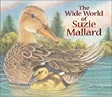 The Wide World of Suzie Mallard