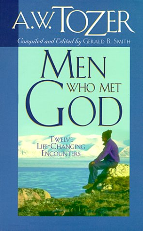 Inspired By A.W. Tozer 59 Artists, Writers and Leaders Share Insight And Passion