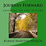 img - for Journey Forward: Looking to the future book / textbook / text book