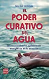 img - for El Poder Curativo del Agua book / textbook / text book