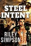 Steel Intent - A Gay Romance Short Story