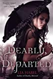 img - for Dearly, Departed: A Zombie Novel book / textbook / text book