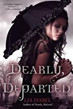 Dearly, Departed: A Zombie Novel