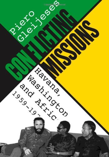 Conflicting Missions: Havana, Washington, and Africa, 1959-1976 (Envisioning Cuba) (Bella Cold Press compare prices)