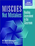 Miscues Not Mistakes: Reading Assessment in the Classroom