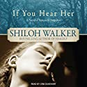 If You Hear Her: Ash Trilogy, Book 1