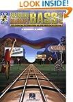 Fretboard Roadmaps - Bass: The Essent...