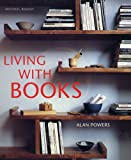 Living with Books (1402742126) by Powers, Alan