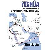 Yeshua a Personal Memoir of the Missing Years of Jesus ~ Stanislaw Kapuscinski...