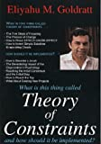 What is This Thing Called Theory of Constraints and How Should It Be Implemented? (0884270858) by Goldratt, Eliyahu M.