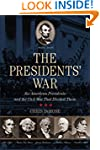 Presidents' War: Six American Preside...