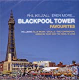 Phil Kelsall Even More Blackpool Tower...