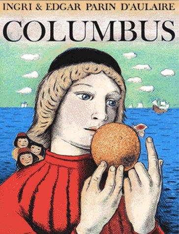Columbus, Ingri & Edgar Parin D'Aulaire