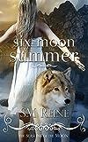 Six Moon Summer