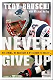 Never Give Up: My Stroke, My Recovery & My Return to the NFL