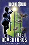 Richard Dinnick Doctor Who Book 3: Alien Adventures (Doctor Who: Young Reader Adventures)