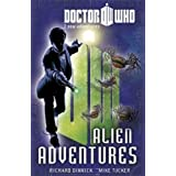 Doctor Who Book 3: Alien Adventures (Doctor Who: Young Reader Adventures)by Richard Dinnick