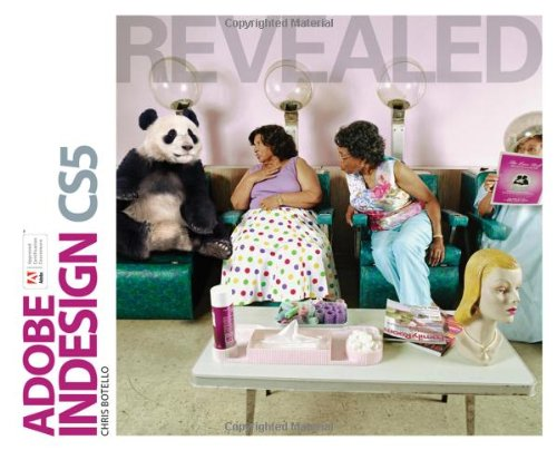 Adobe InDesign CS5 Revealed (Revealed (Delmar Cengage...
