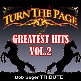Bob Seger Greatest Hits 2