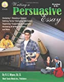 img - for Writing a Persuasive Essay, Grades 5 - 8 book / textbook / text book