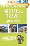 Backpacking Europe Hostels & Travel Guide 2014