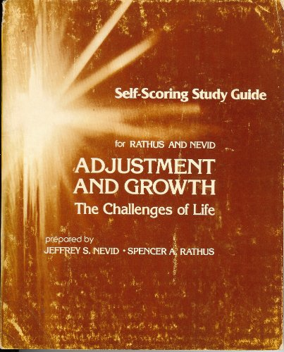 Self-scoring study guide to accompany Rathus/Nevid Adjustment and growth: The challenges of life