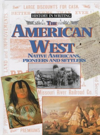 the-american-west-indians-pioneers-and-settlers
