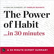 A Concise Summary of Charles Duhigg's 'The Power of Habit'... in 30 Minutes | [Garamond Press]