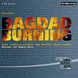 Bagdad Burning. Eine Irakerin erzählt vom Zerfall ihres Landes: Gekürzte Lesung bei Amazon kaufen
