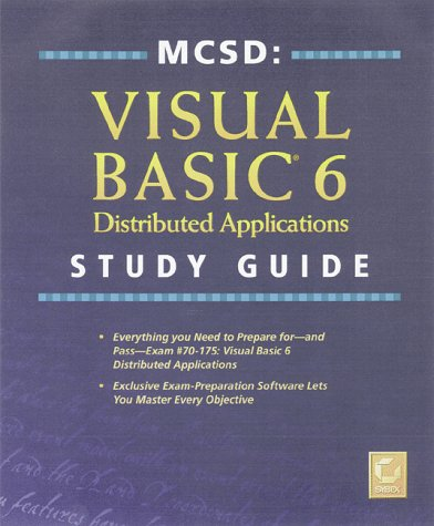 MCSD: Visual Basic 6 Distributed Applications Study Guide