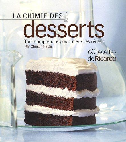 La chimie des desserts : Tout comprendre