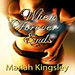 When Forever Ends: The Maxwell Series, Book 1 | Mariah Kingsley