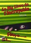 Le big livre de l'incroyable 2015