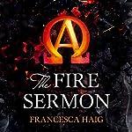 The Fire Sermon: Fire Sermon, Book 1 | Francesca Haig
