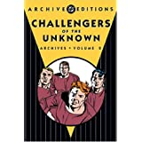 Challengers of the Unknown: Archives - Volume 2 ~ Jack Kirby