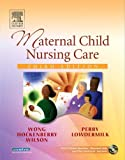 img - for Maternal Child Nursing Care, 3e (Wong, Maternal Child Nursing Care) book / textbook / text book