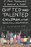 img - for Gifted and Talented Children in the Regular Classroom book / textbook / text book