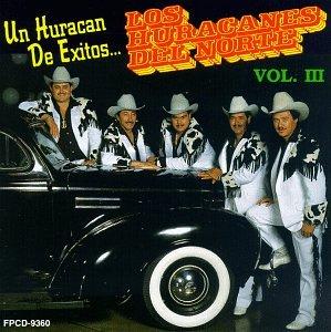 Los Huracanes Del Norte - Vol. 3-Exitos - Zortam Music