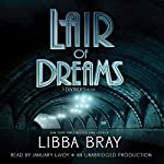Lair of Dreams: A Diviners Novel | Libba Bray