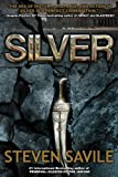 Steven Savile Silver (An Ogmios Team Adventure)