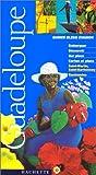 echange, troc Catherine Debedde - Guide Bleu Évasion : Guadeloupe