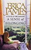 A Sense Of Belonging Erica James