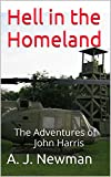 Hell in the Homeland: Post Apocalyptic America (The Adventures of John Harris Book 2)