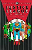 Justice League of America - Archives, Volume 2 (1563891190) by Gardner Fox