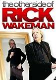 Rick Wakeman - The Other Side Of Rick Wakeman [DVD]