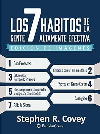 Amazon.com: Los 7 Hábitos de la Gente Altamente Efectiva: Edición de