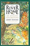 River Home: An Angler
