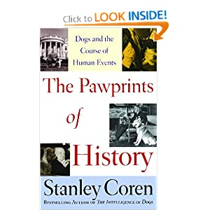 The Pawprints of History: Dogs and the Course of Human Events Stanley Coren