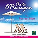 The Perfect Man (       UNABRIDGED) by Sheila O' Flanagan Narrated by Caroline Lennon
