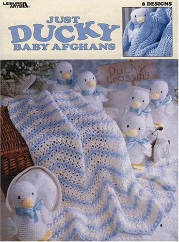 Just Ducky Baby Afghans: 8 Crochet Designs (Leisure Arts #3002) front-757226
